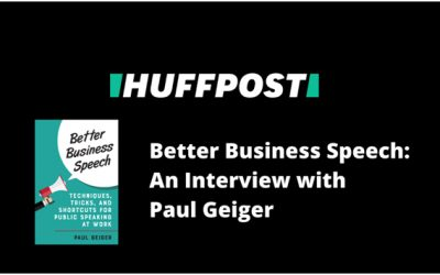 Huff Post Interview with Paul Geiger Speech Coach